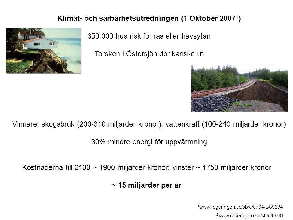 Klimat- och sårbarhetsutredningen (1 Oktober 20071)
