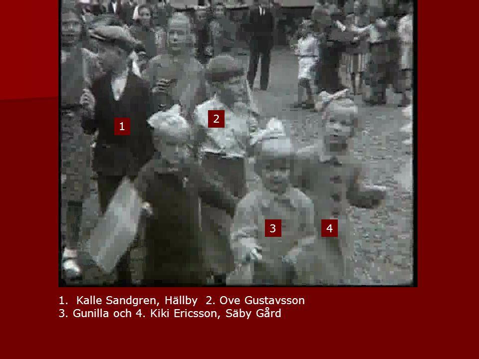 2 1 3 4 Kalle Sandgren, Hällby 2. Ove Gustavsson 3. Gunilla och 4. Kiki Ericsson, Säby Gård