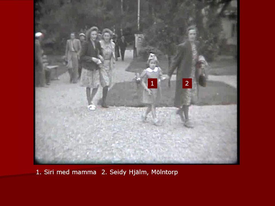 1 2 1. Siri med mamma 2. Seidy Hjälm, Mölntorp