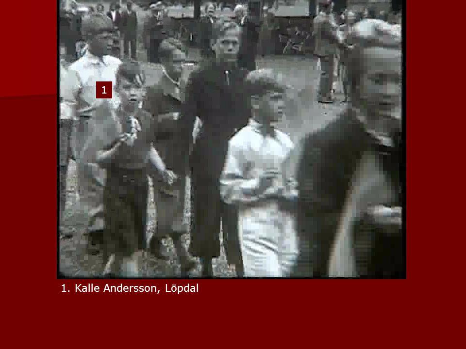 1 1. Kalle Andersson, Löpdal