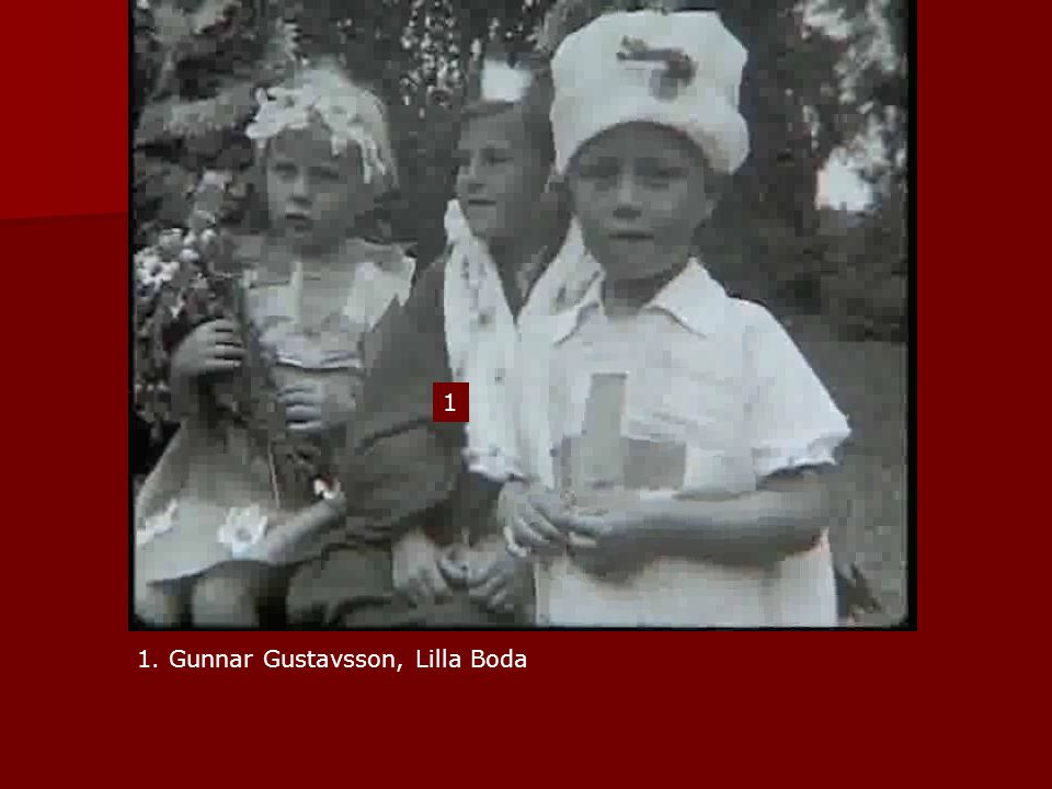1 1. Gunnar Gustavsson, Lilla Boda