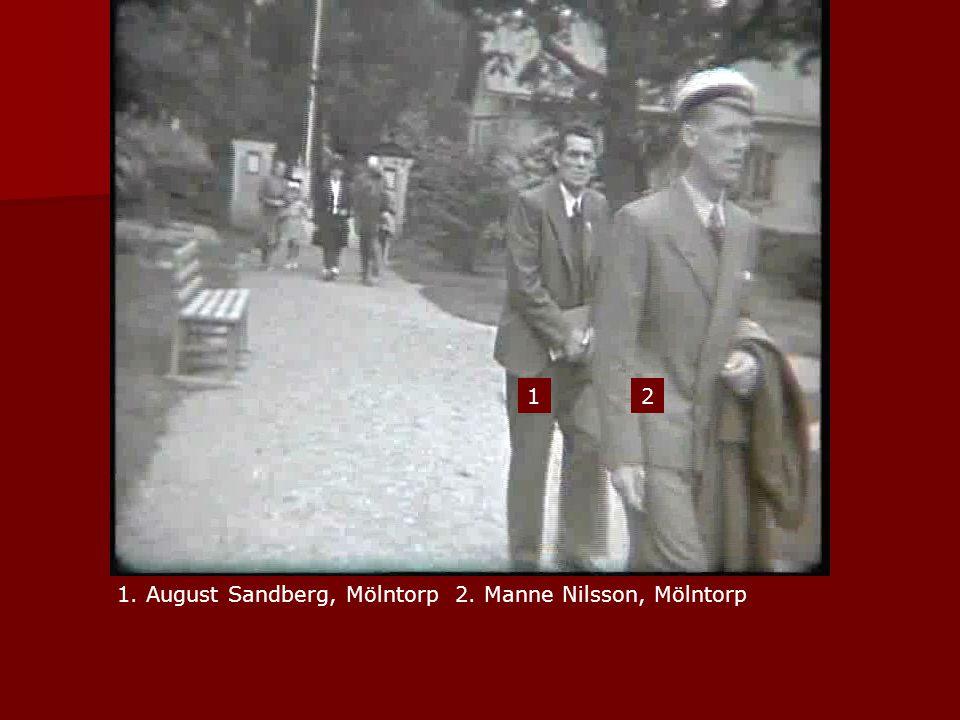1 2 1. August Sandberg, Mölntorp 2. Manne Nilsson, Mölntorp