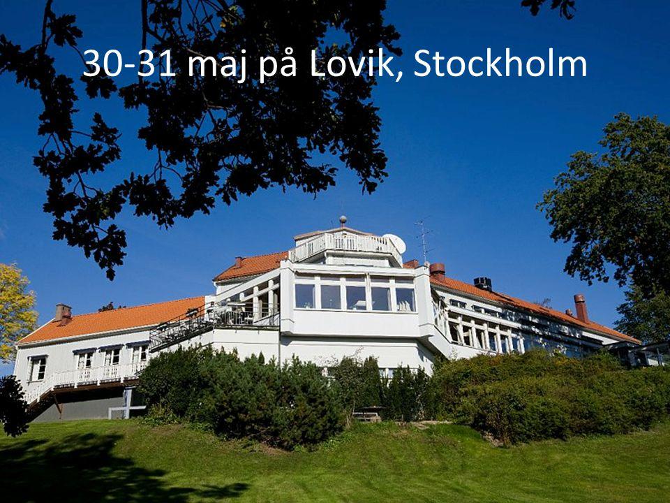 30-31 maj på Lovik, Stockholm