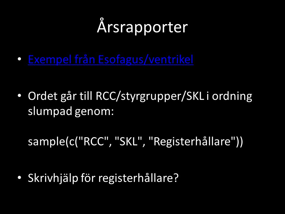 Årsrapporter Exempel från Esofagus/ventrikel