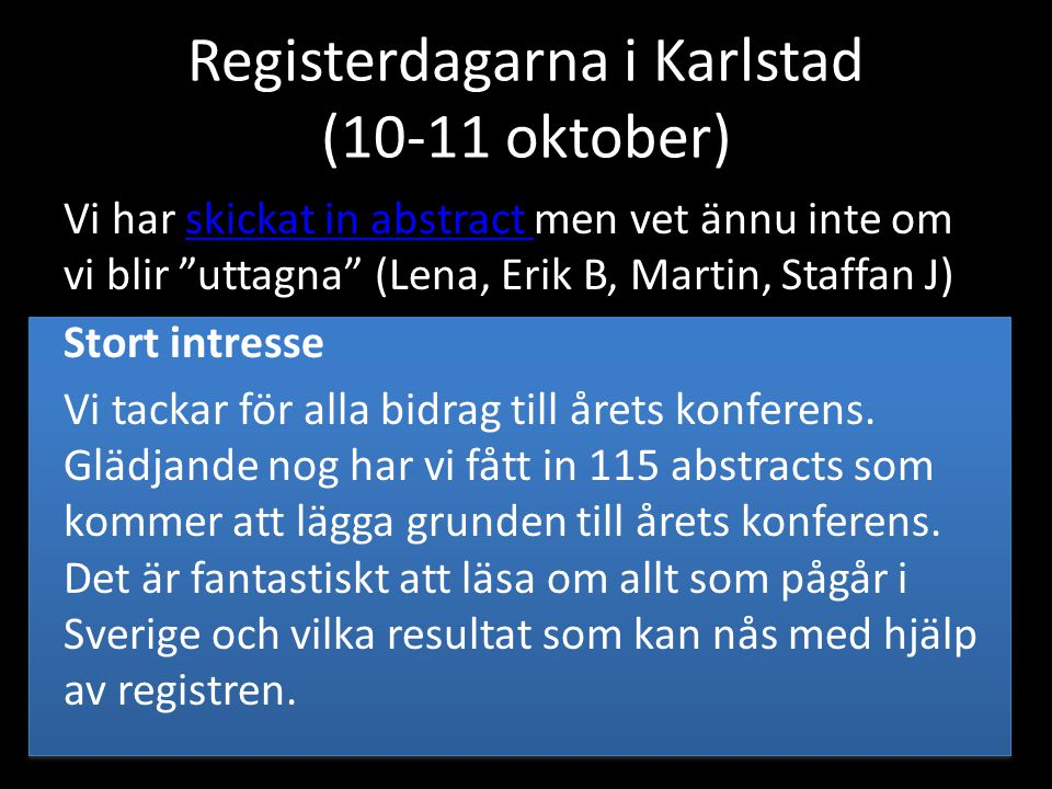 Registerdagarna i Karlstad (10-11 oktober)