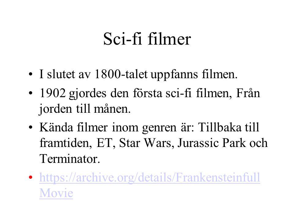 Sci-fi filmer I slutet av 1800-talet uppfanns filmen.
