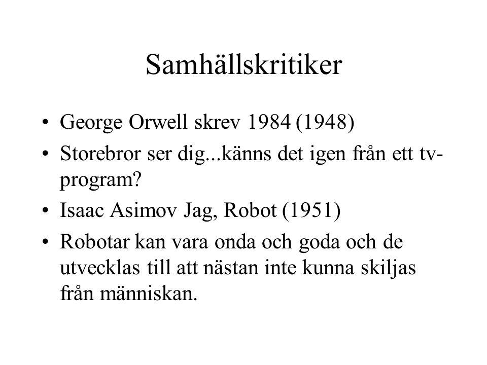 Samhällskritiker George Orwell skrev 1984 (1948)