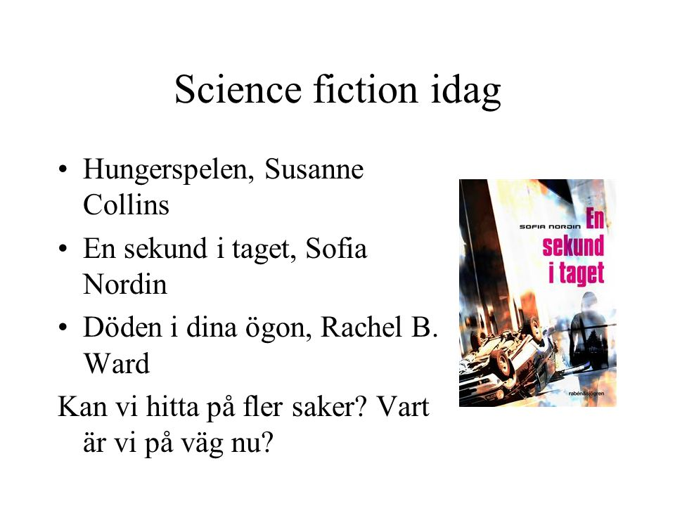 Science fiction idag Hungerspelen, Susanne Collins