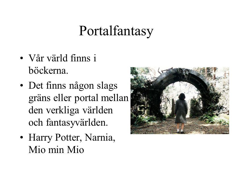 Portalfantasy Vår värld finns i böckerna.