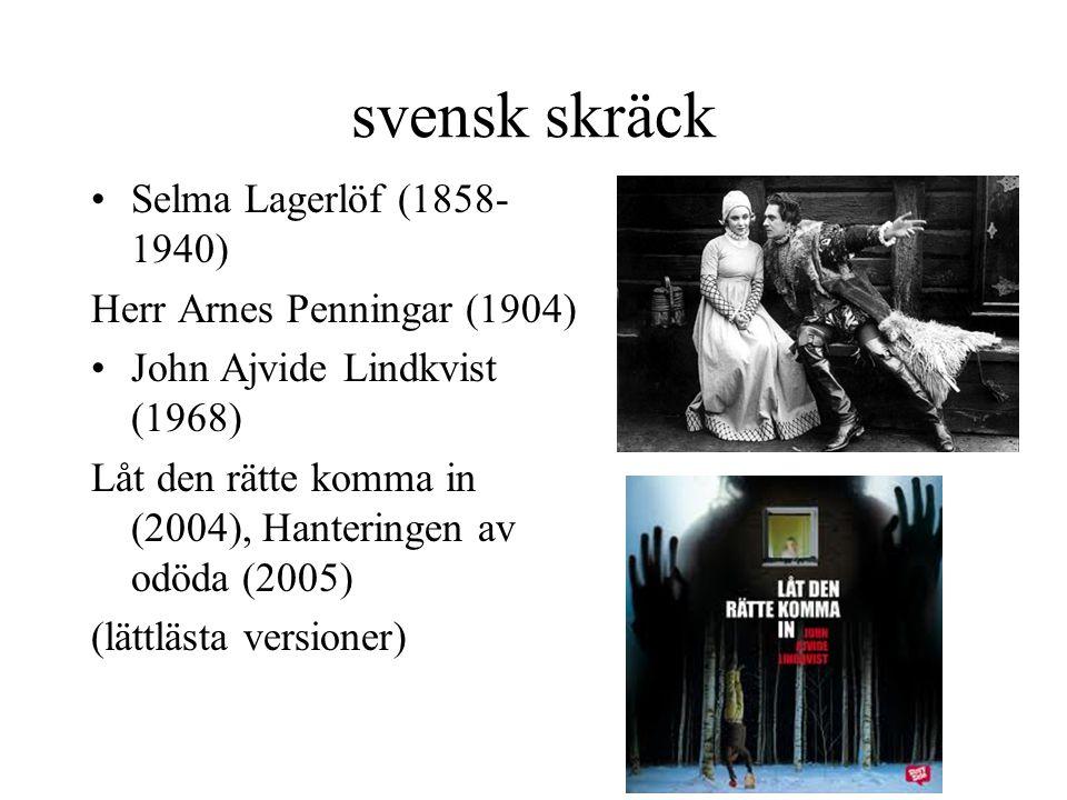 svensk skräck Selma Lagerlöf (1858-1940) Herr Arnes Penningar (1904)