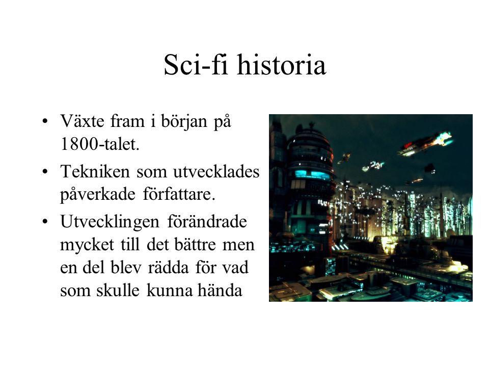 Sci-fi historia Växte fram i början på 1800-talet.