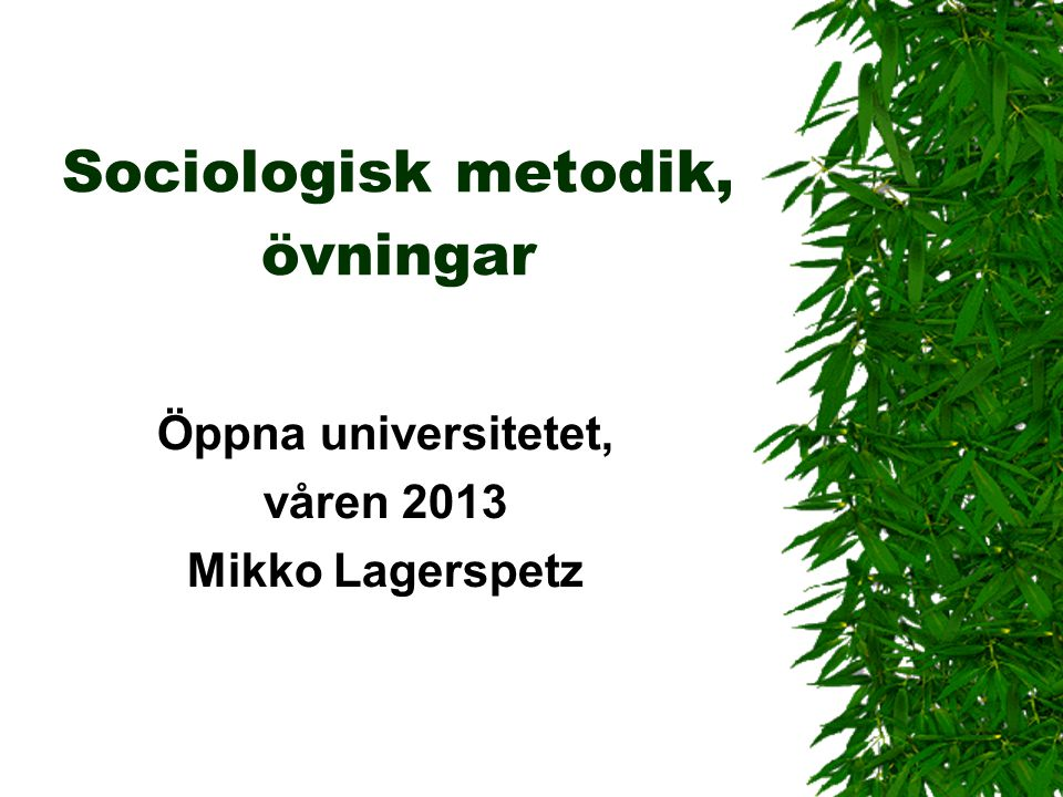 Sociologisk metodik, övningar