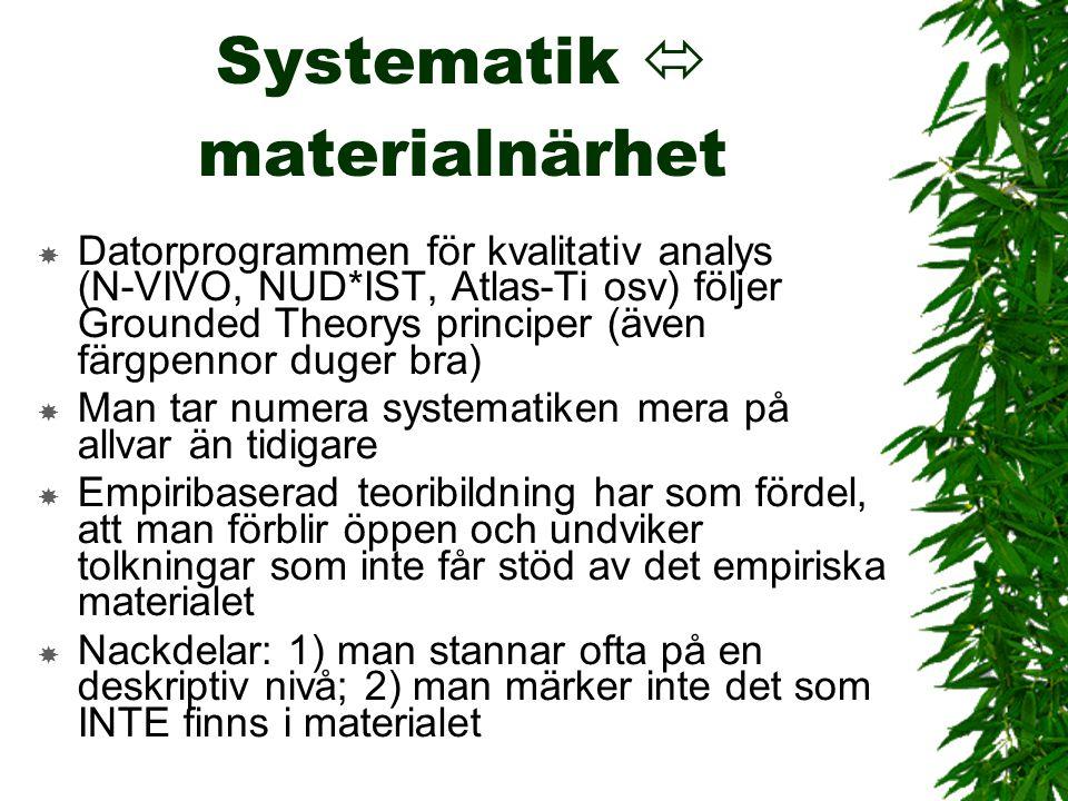 Systematik  materialnärhet