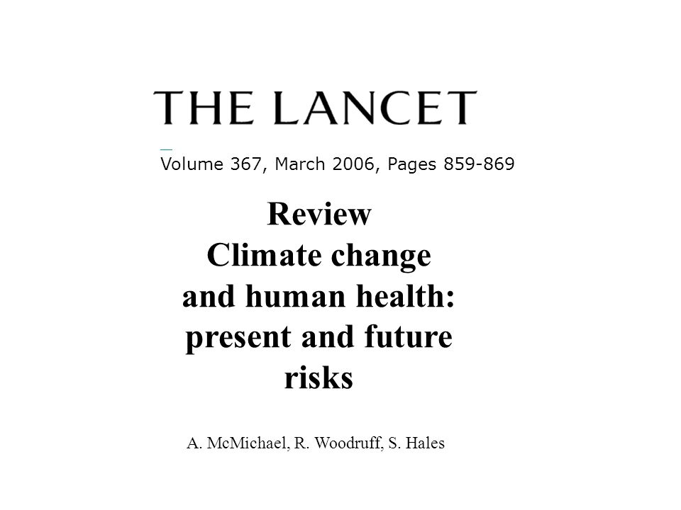 Climate change and human health: present and future risks