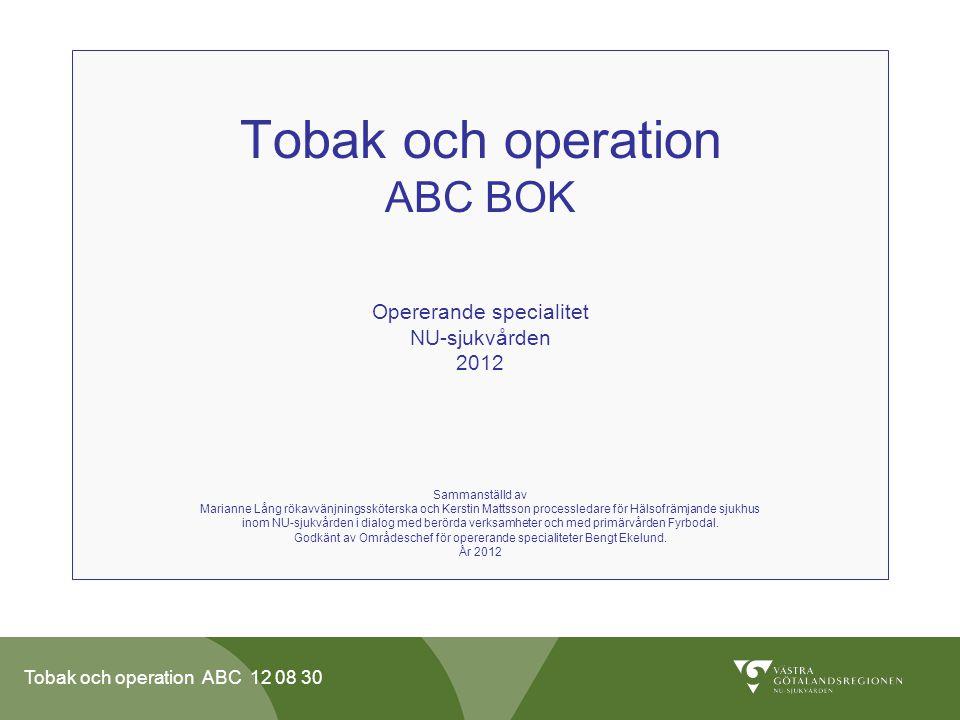 Tobak och operation ABC BOK Opererande specialitet NU-sjukvården 2012