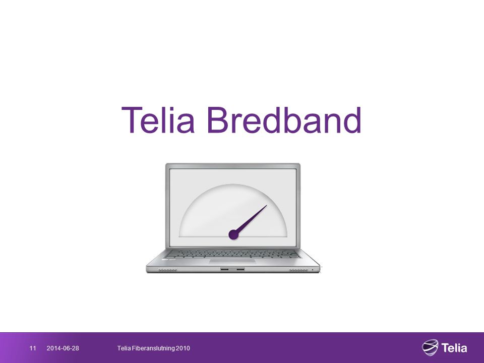Telia Bredband 11 2017-04-03 Telia Fiberanslutning 2010 03/04/2017