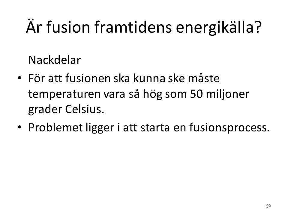 Är fusion framtidens energikälla
