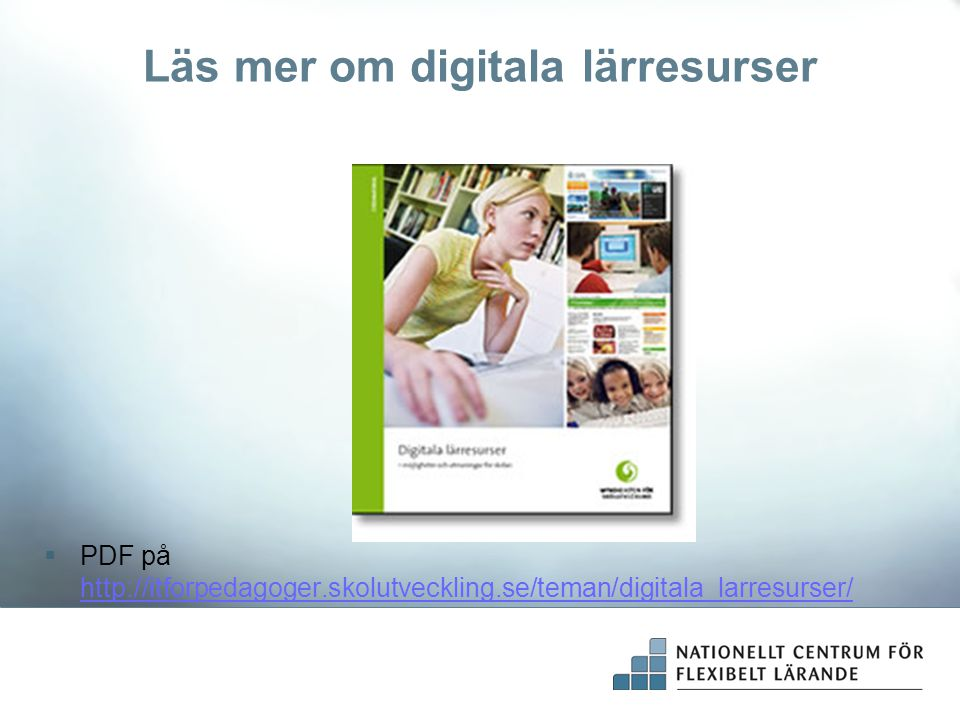 Läs mer om digitala lärresurser