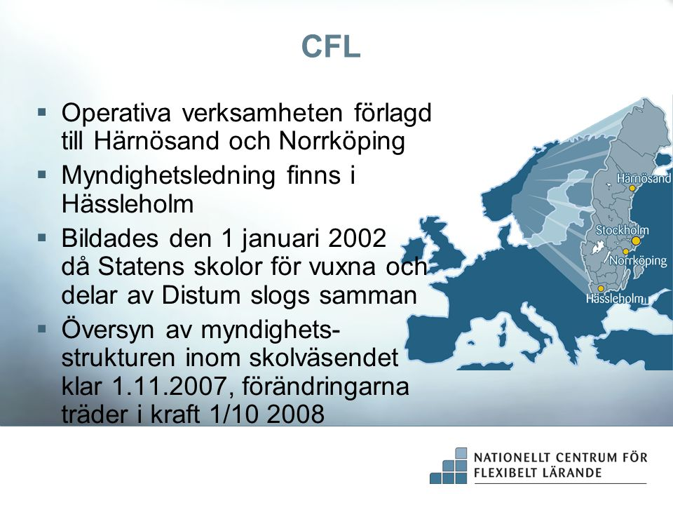 CFL Operativa verksamheten förlagd till Härnösand och Norrköping