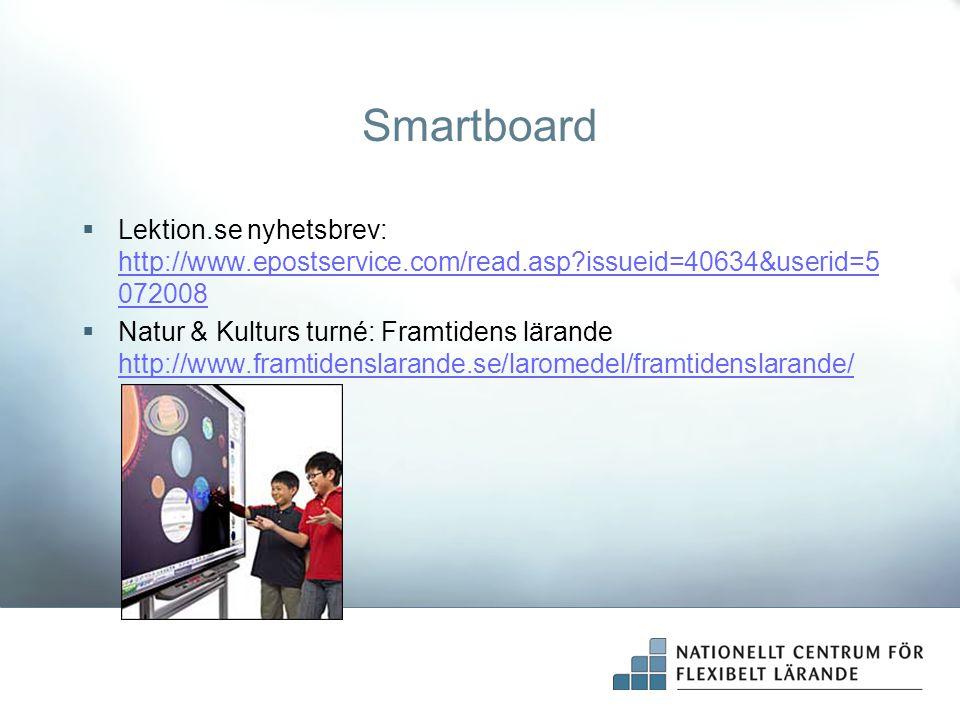 Smartboard Lektion.se nyhetsbrev: http://www.epostservice.com/read.asp issueid=40634&userid=5072008.
