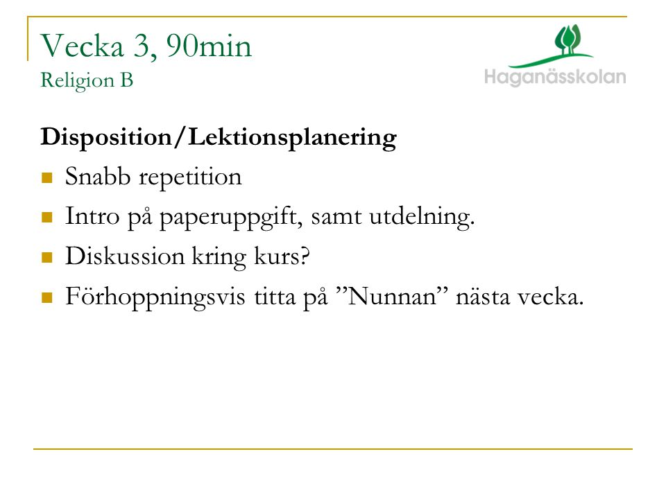 Vecka 3, 90min Religion B Snabb repetition