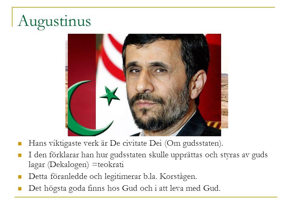 Augustinus Hans viktigaste verk är De civitate Dei (Om gudsstaten).