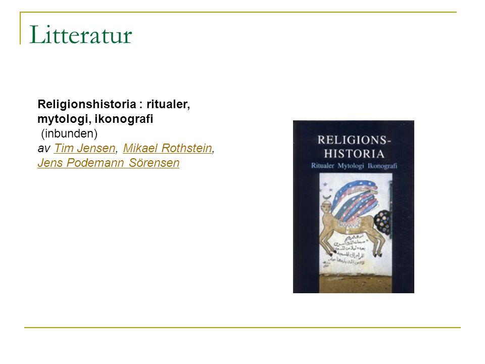 Litteratur Religionshistoria : ritualer, mytologi, ikonografi