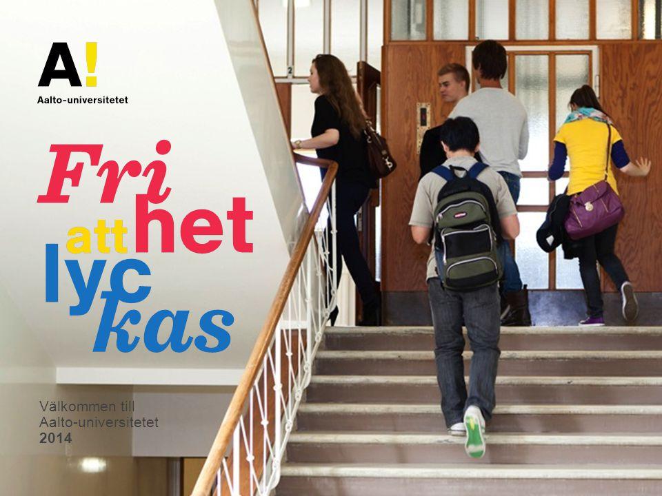 Välkommen till Aalto-universitetet 2014
