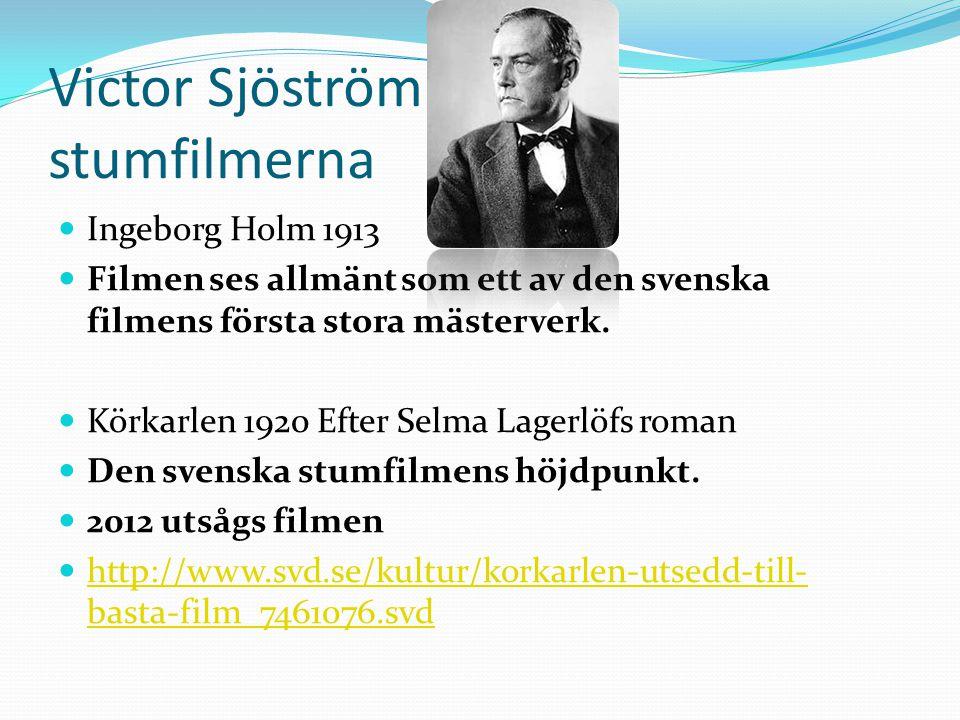 Victor Sjöström stumfilmerna