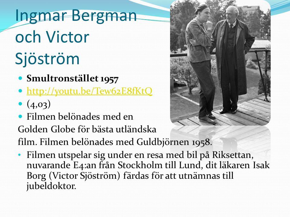 Ingmar Bergman och Victor Sjöström