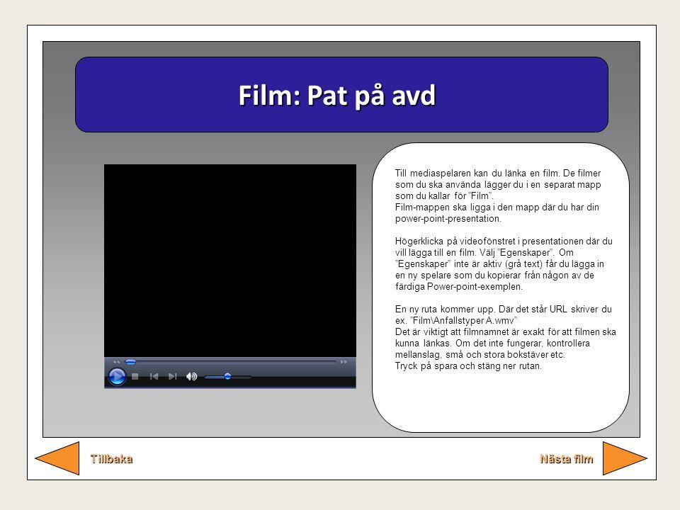 Film: Pat på avd Tillbaka Nästa film