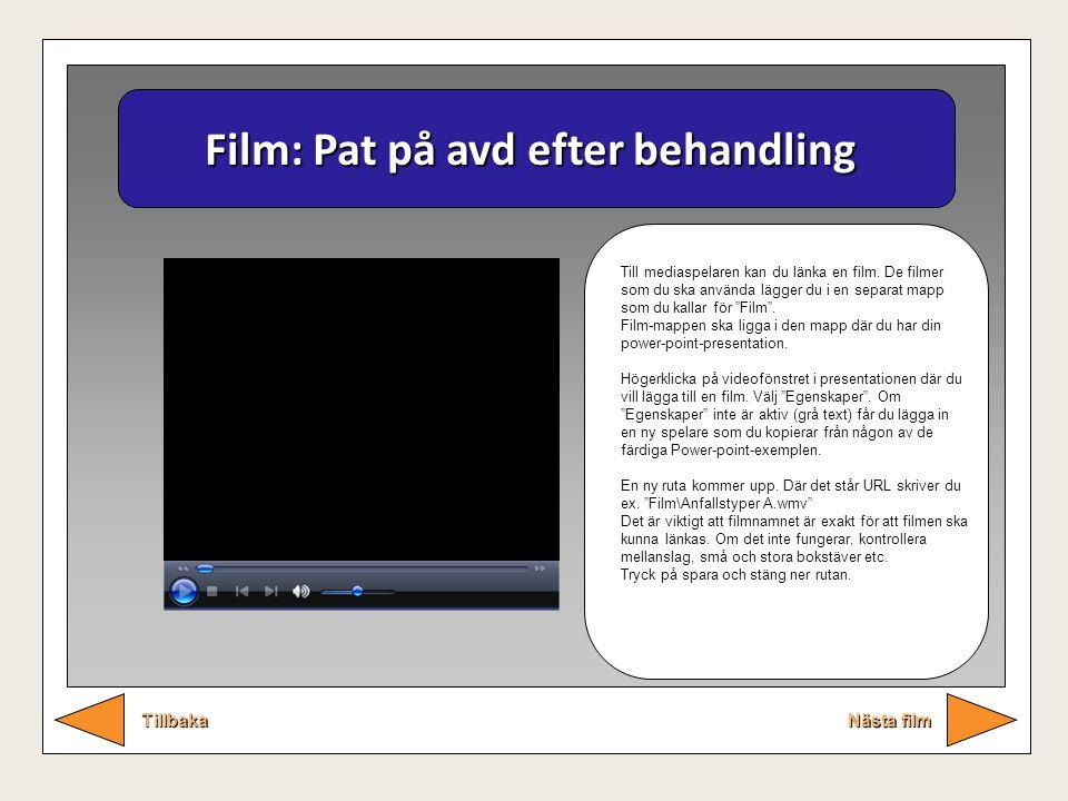 Film: Pat på avd efter behandling