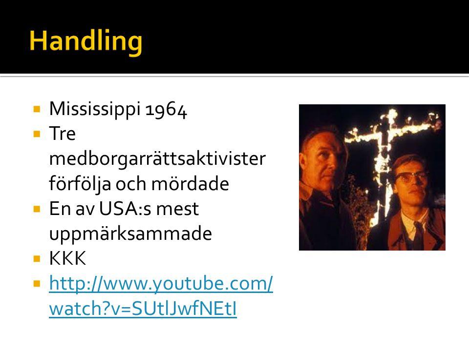 Handling Mississippi 1964. Tre medborgarrättsaktivister förfölja och mördade. En av USA:s mest uppmärksammade.