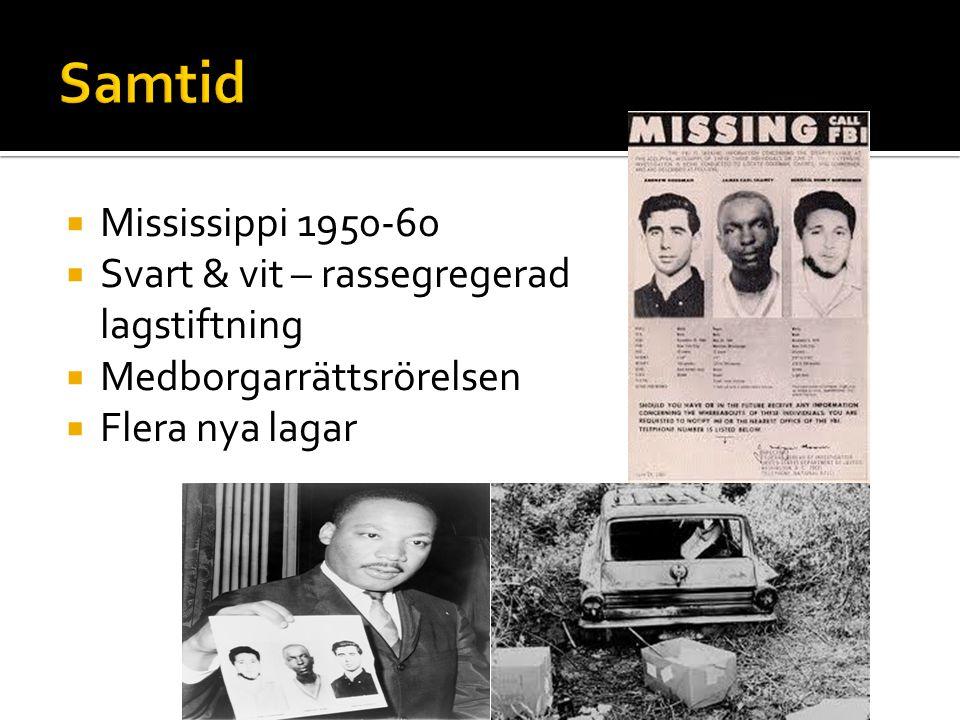 Samtid Mississippi 1950-60 Svart & vit – rassegregerad lagstiftning