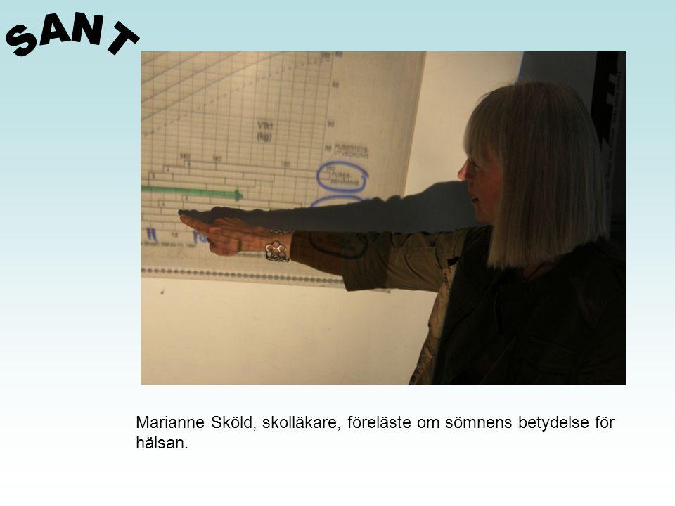 SANT Marianne Sköld, skolläkare, föreläste om sömnens betydelse för
