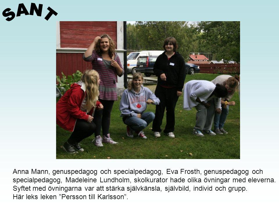 SANT Anna Mann, genuspedagog och specialpedagog, Eva Frosth, genuspedagog och.