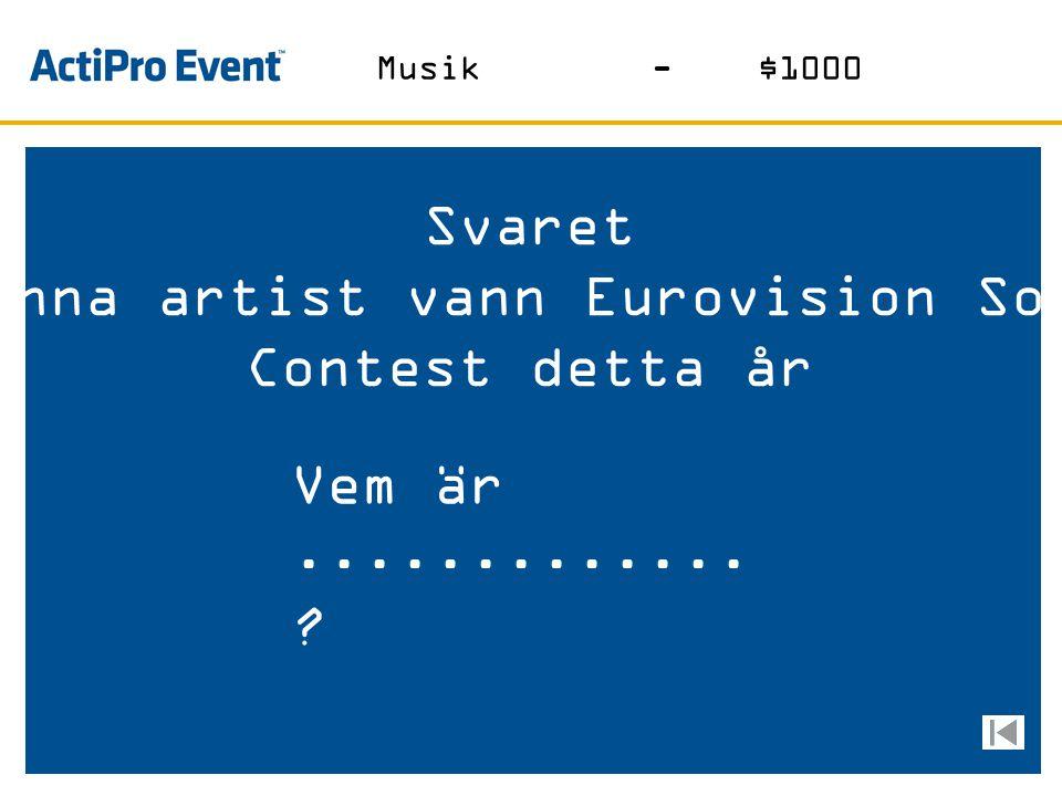 Denna artist vann Eurovision Song