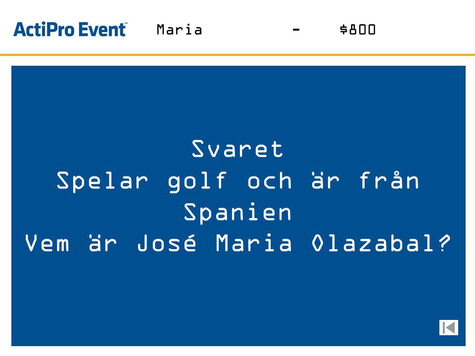 Spelar golf och är från Spanien