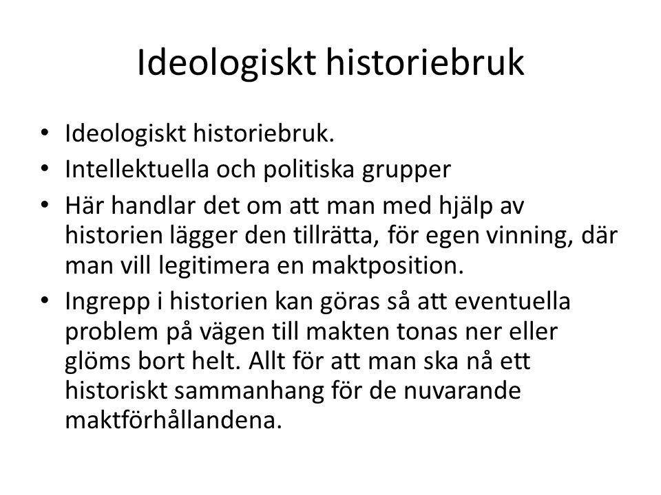 Ideologiskt historiebruk