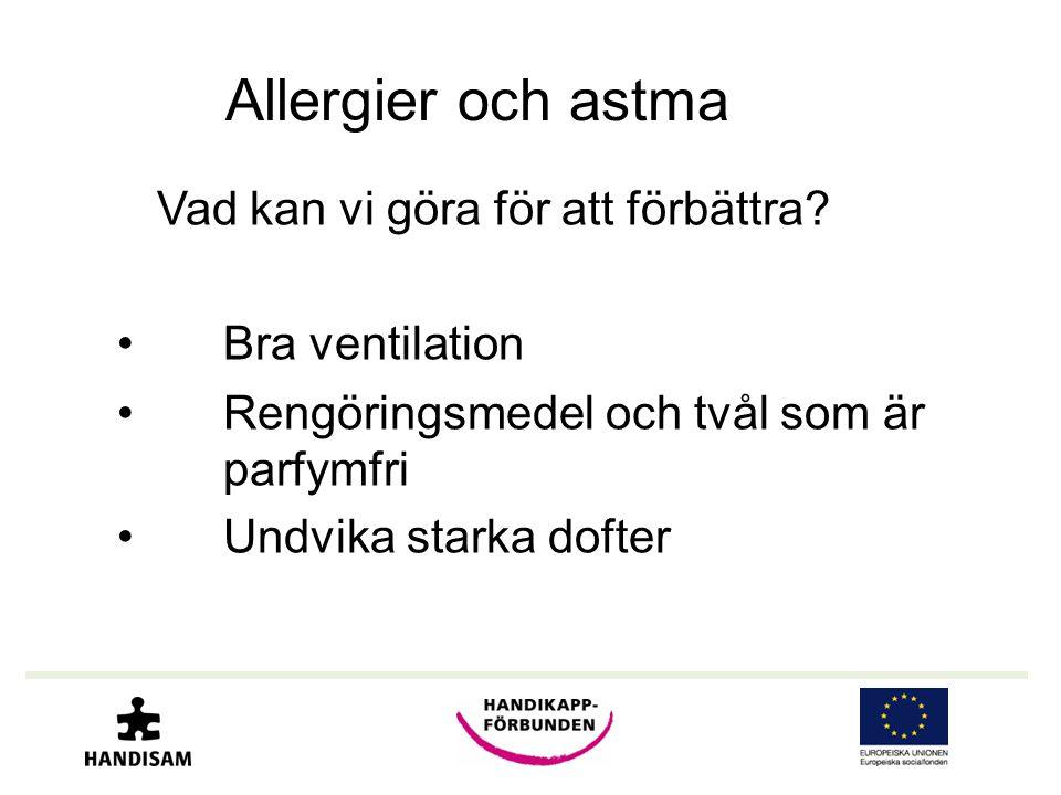 Allergier och astma Bra ventilation