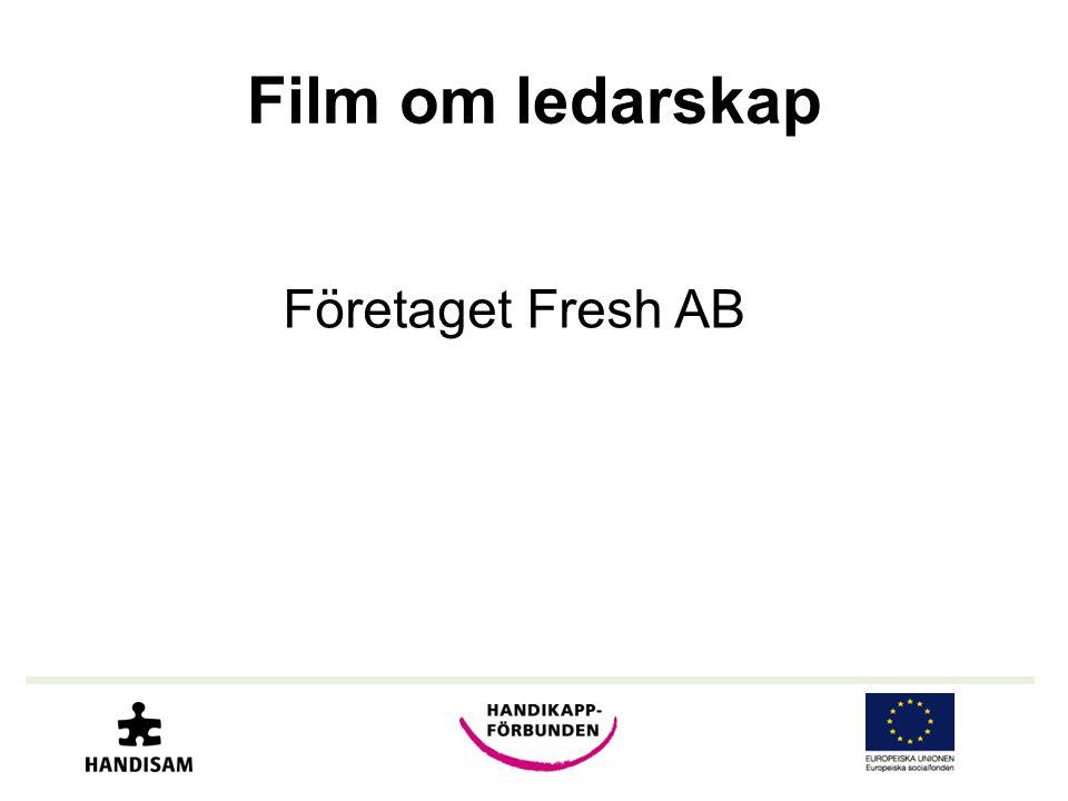 Film om ledarskap Företaget Fresh AB