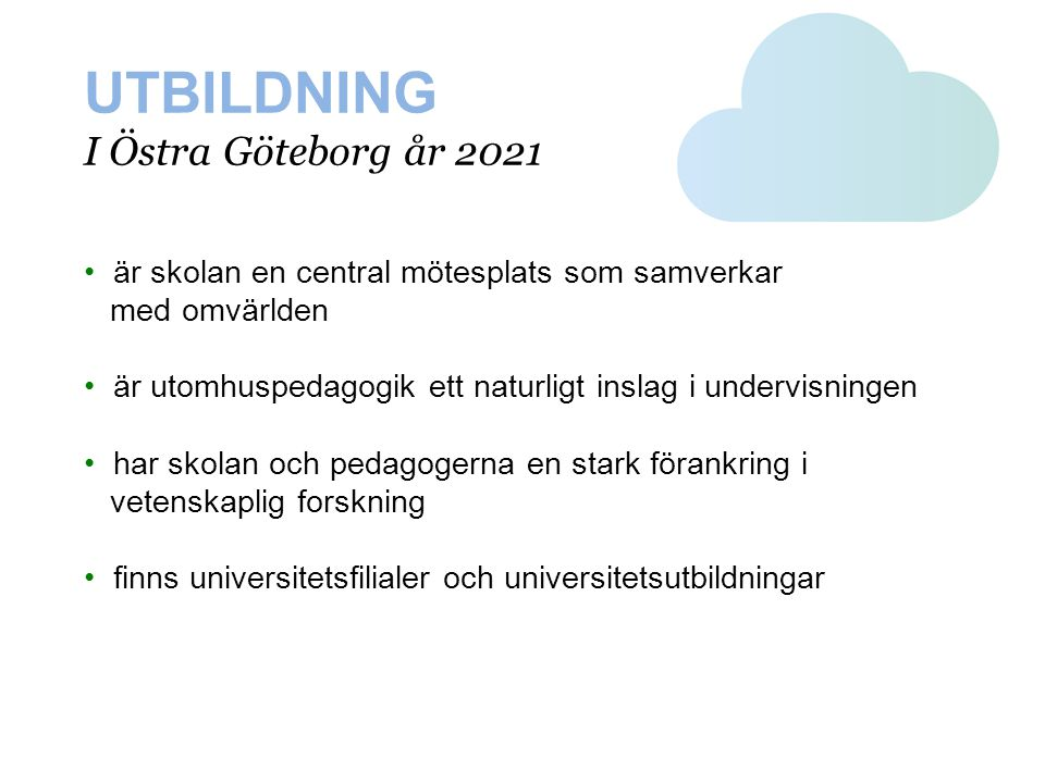 UTBILDNING I Östra Göteborg år 2021
