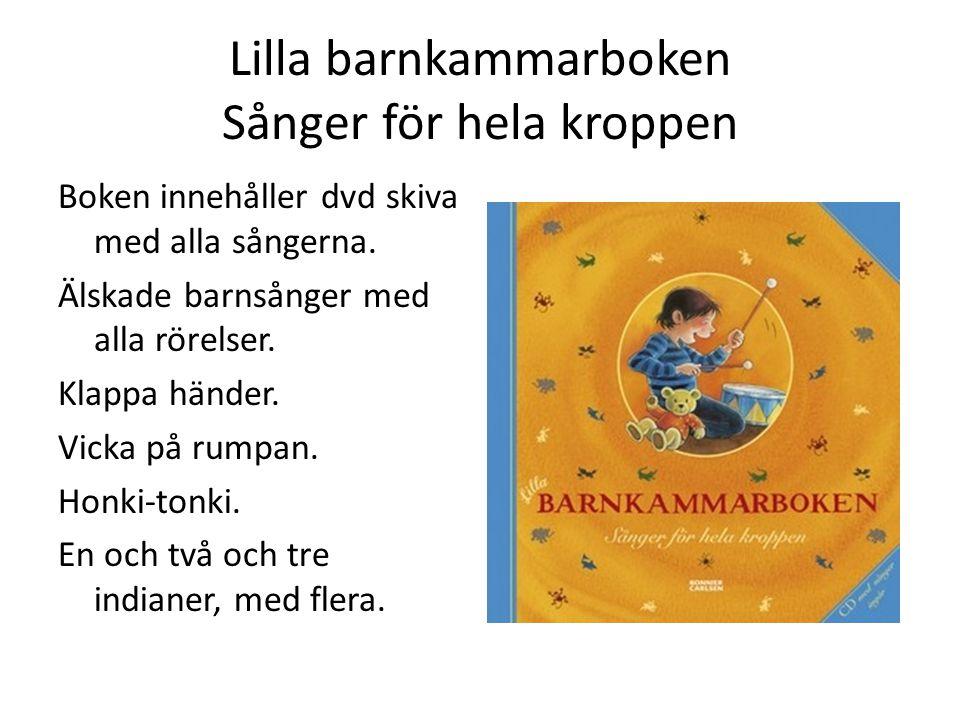 Lilla barnkammarboken Sånger för hela kroppen