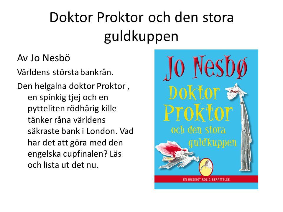 Doktor Proktor och den stora guldkuppen
