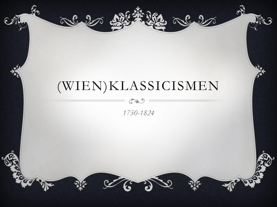 (Wien)klassicismen 1750-1824
