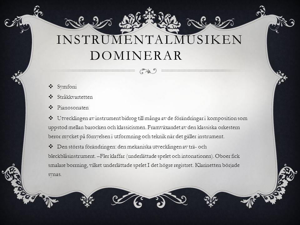 Instrumentalmusiken dominerar