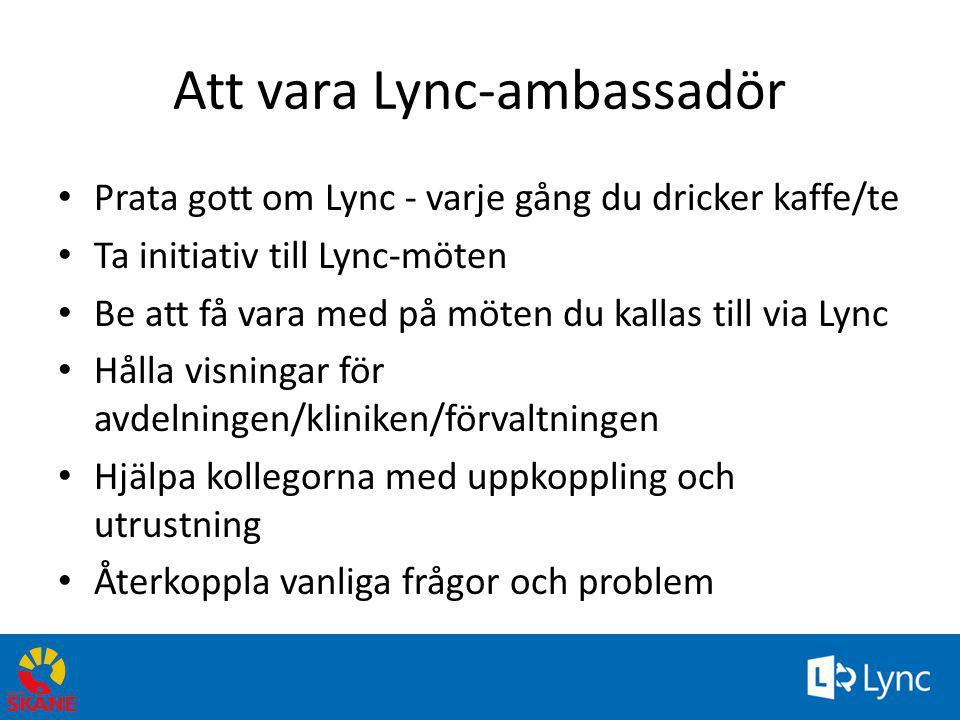 Att vara Lync-ambassadör