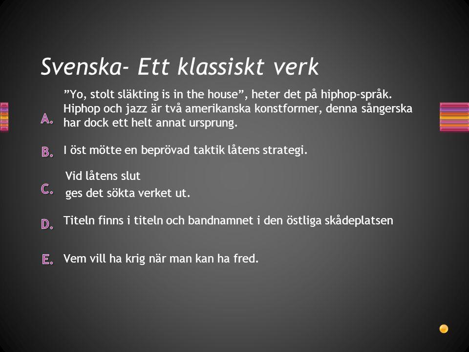 Svenska- Ett klassiskt verk