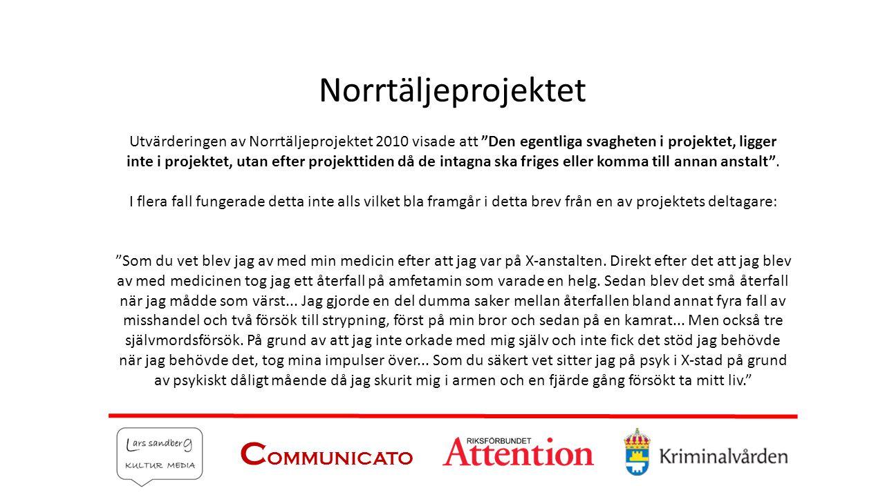 Norrtäljeprojektet COMMUNICATO