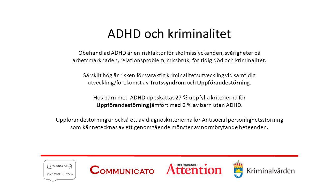ADHD och kriminalitet COMMUNICATO